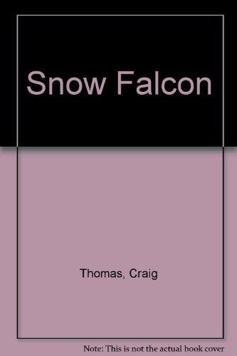 Snow Falcon (9780002253390) by Thomas, Craig