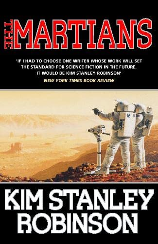 The Martians: Robinson, Kim Stanley