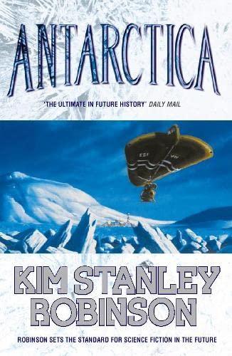 Antarctica SIGNED COPY: Robinson, Kim Stanley.: