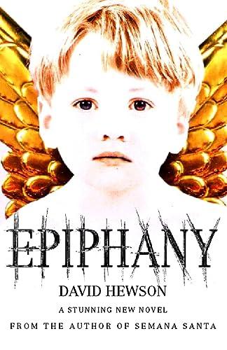 Epiphany: Hewson, David