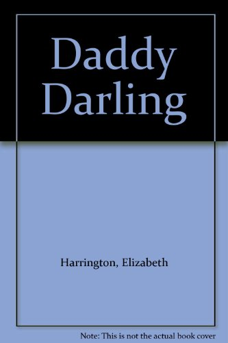 Daddy Darling: Harrington, Elizabeth