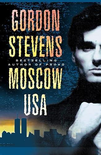 Moscow USA: GORDON STEVENS