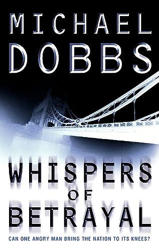 Whispers of Betrayal: Dobbs, Michael