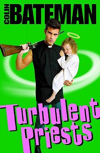 9780002254168: Turbulent Priests