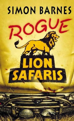 Rogue Lion Safaris (0002254557) by Barnes, Simon