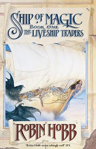 9780002254786: Ship of Magic: The Liveship Traders, Book I