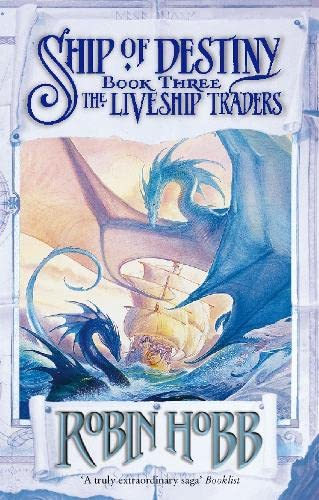 9780002254809: Ship of Destiny (Liveship Traders Vol-3)