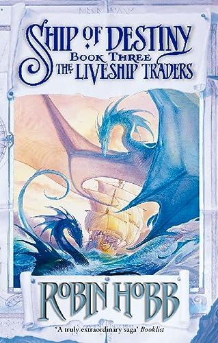 9780002254809: Ship of Destiny (Liveship Traders Vol-3)