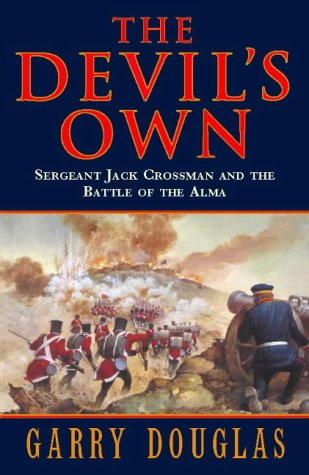 9780002254816: The Devil's Own: Sergeant Jack Crossman and the Battle of the Alma