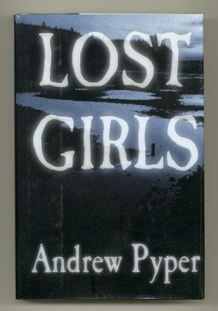 Lost Girls: Pyper, Andrew