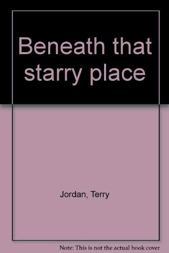 9780002255066: Beneath that starry place