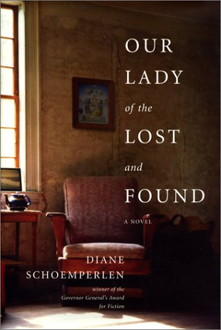 Our Lady of the Lost and Found: Diane Schoemperlen