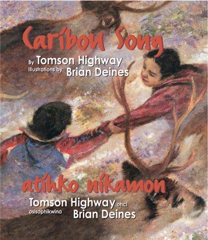 9780002255226: Caribou Song (Atihko Nikamon)