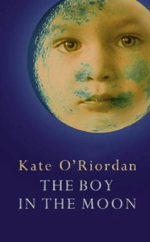 The Boy in the Moon: O'Riordan, Kate