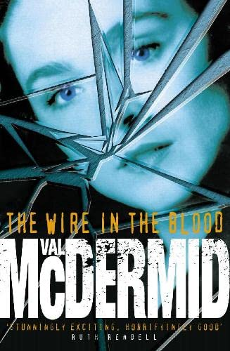 9780002255912: The Wire in the Blood (Signed)