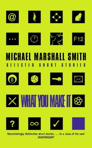 9780002256025: What You Make It: A Book of Short Stories