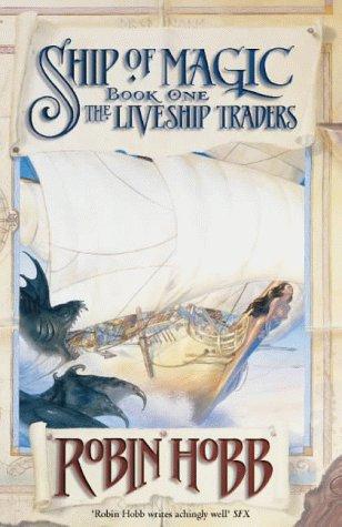 9780002256735: Ship of Magic (Liveship Traders)