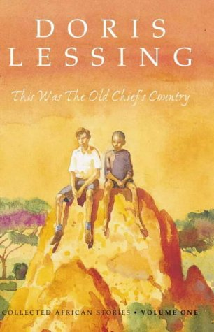 9780002257053: This Was the Old Chief's Country: Collected African Stories Volume One