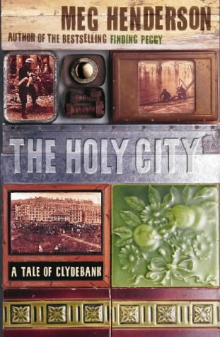 9780002257114: The Holy City: A Tale of Clydebank