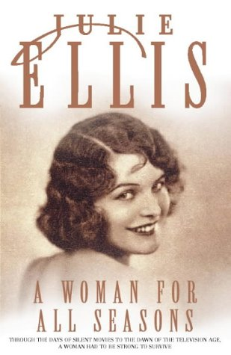 A Woman for All Seasons: Julie Ellis