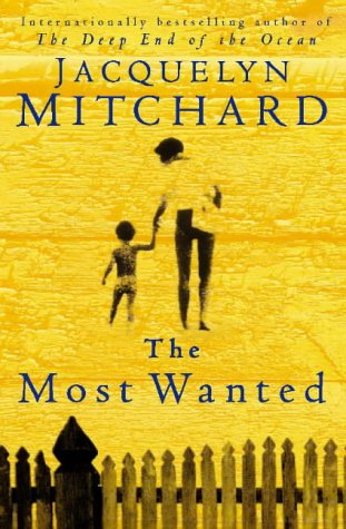 The Most Wanted: Mitchard, Jacquelyn