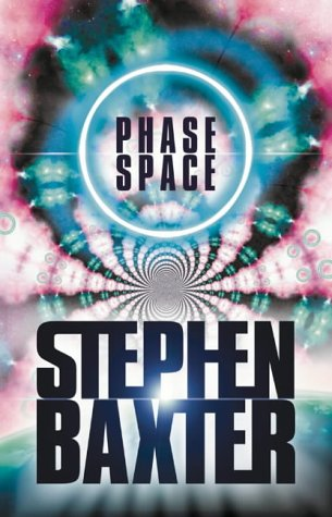 Phase Space: Stories from the Manifold and Elsewhere (0002257696) by Stephen Baxter