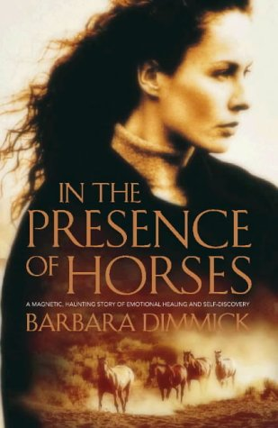 9780002257749: In the Presence of Horses: A Novel.