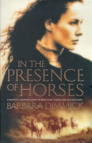 9780002257756: IN THE PRESENCE OF HORSES