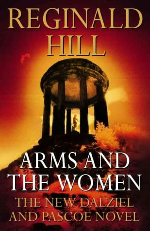 Arms and the Women . An Elliad . (SIGNED Copy): Hill, Reginald