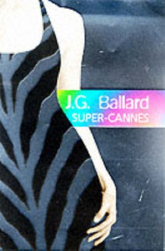 9780002258470: Super-Cannes