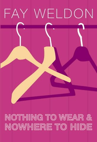 9780002258531: Nothing to Wear and Nowhere to Hide: A Collection of Short Stories
