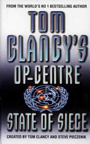 9780002258876: Tom Clancy's Op-Centre (6) - State of Siege