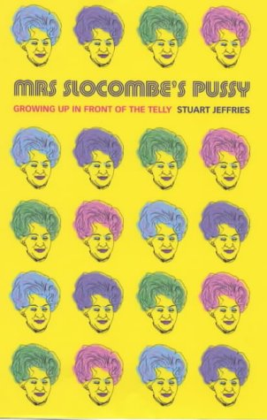 9780002258890: Mrs. Slocombe's Pussy: Growing Up in Front of the Telly