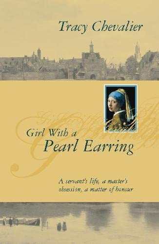 Girl with a Pearl Earring - 1st: Chevalier, Tracy