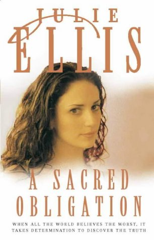 A Sacred Obligation (9780002259286) by Julie Ellis