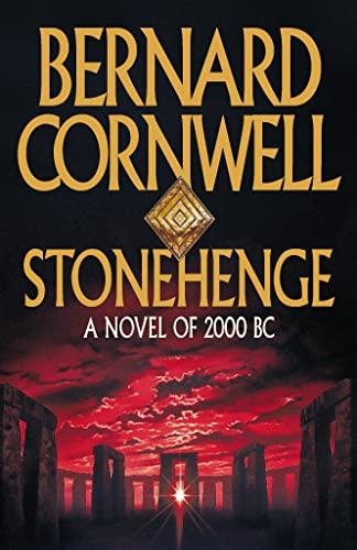 Stonehenge: A Novel of 2000 BC: Bernard Cornwell