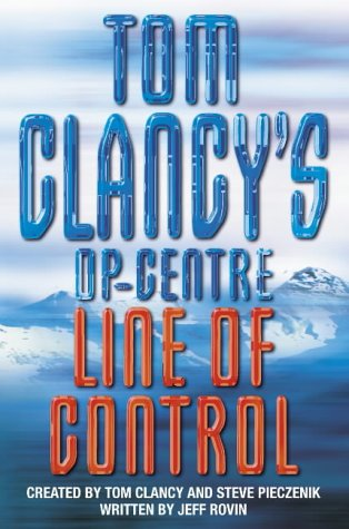 9780002259804: Line of Control (Tom Clancy's Op-centre)