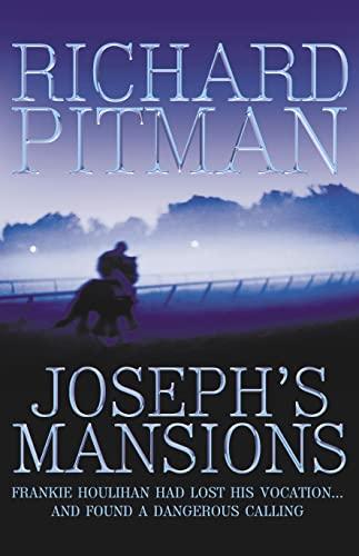 Joseph's Mansions: Pitman, Richard