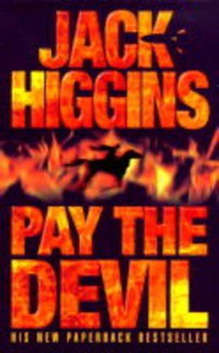 9780002261517: Pay the Devil (Higgins, Jack)