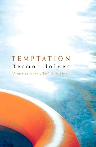 Temptation (0002261529) by Dermot Bolger