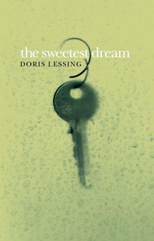 The Sweetest Dream - 1st Edition/1st Printing: Doris Lessing