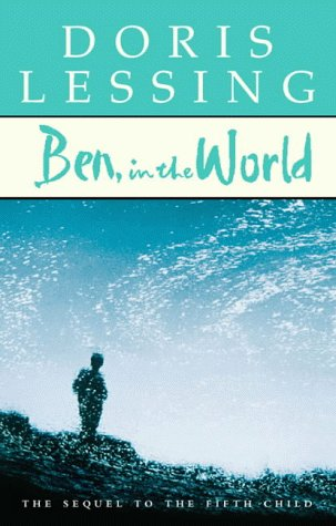 """9780002261951: Ben, in the World: The Sequel to """"the Fifth Child"""""""