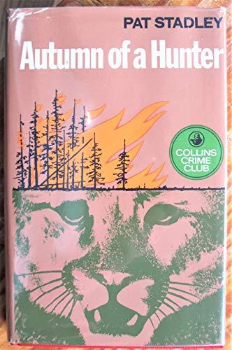9780002310079: Autumn of a Hunter