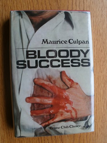 9780002310550: Bloody Success