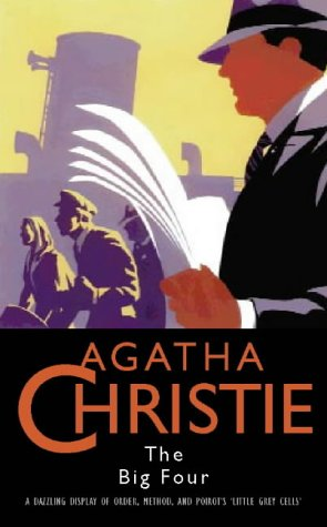 9780002310581: The Big Four (Agatha Christie Collection S.)