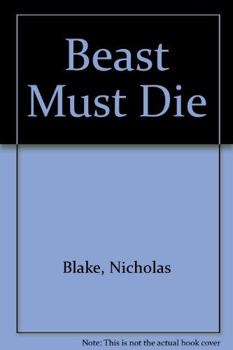 9780002310710: Beast Must Die