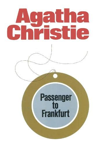 9780002311212: Passenger to Frankfurt