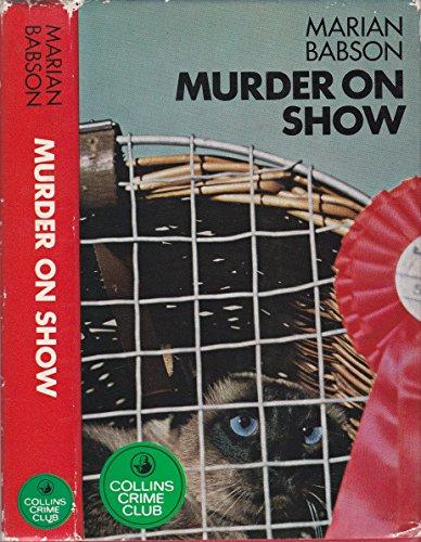 Murder on Show: Babson, Marian