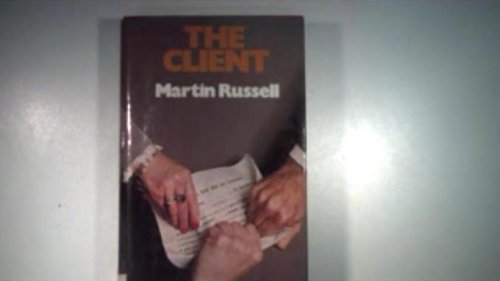 The Client.: Martin Russell.