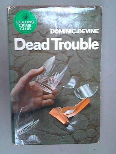 9780002311786: Dead trouble